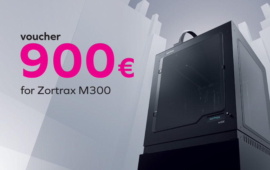 ZORTRAX Voucher 900 € for Zortrax M300 3D Printer
